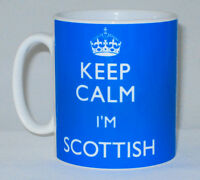 Keep Calm I'm Scottish Mug Can Personalise Any Name Or Text Great Scotland Gift