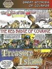 Great Stories of Courage: The Call of the Wild, the Red Badge of Courage, Treasure Island by World Almanac Library (Paperback / softback, 2007)