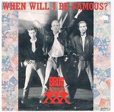 """Bros-When will I be famous?/Love to hate you/7"""" Single von 1987"""