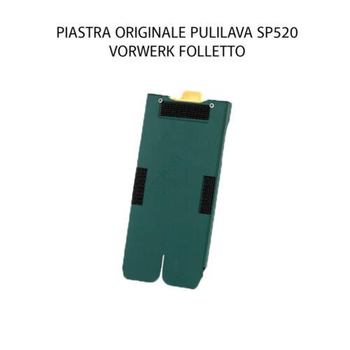 Piastra supporto Pulilava SP520 Originale Vorwerk Folletto
