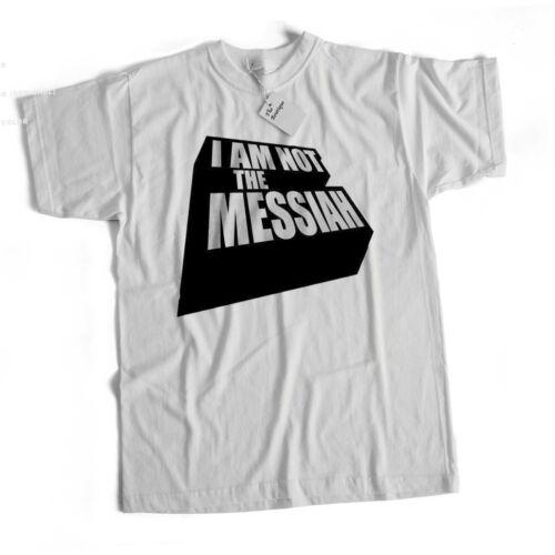 Im Not The Messiah Life Of Brian Monty Python Film Film Classique Comédie T Shirt