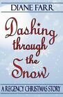 Dashing Through the Snow by Diane Farr (Paperback / softback, 2011)