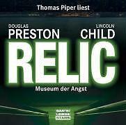 Hörbuch Relic Museum der Angst von Preston und Child