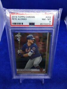 2019 Topps Chrome Pete Alonso #204 PSA 8 NM-MT NEW YORK METS ALL STAR INVEST!
