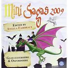 Mini Sagas Gloucestershire and Derbyshire: 2009 by Bonacia Ltd (Paperback, 2009)