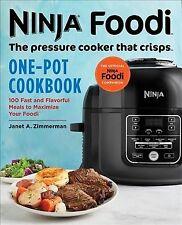 Ninja Foodi The Pressure Cooker That Crisps One-pot Cookbook 100 Fast and Fla
