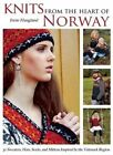 Knits From The Heart of Norway 30 Sweaters Hats Socks and Mittens Inspir…