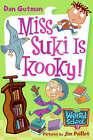 Miss Suki is Kooky! by Dan Gutman (Paperback, 2007)
