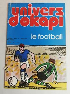 N50 Rivista Universo Okapi N° 125 Il Calcio, 4000 Ans Allenamento