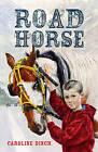 Road Horse by Caroline Binch (Paperback, 2010)