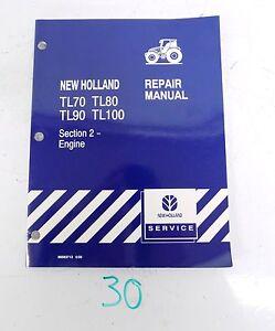 new holland tl70 tl80 tl90 tl100 tractor repair service manual sec rh ebay com new holland tl 100 owners manual new holland tl100a workshop manual