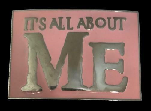 It's All About Me Red Bar Joke Humor Fun Funny Belt Buckle