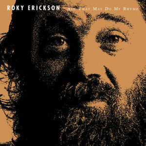 ROKY-ERICKSON-ALL-THAT-MAY-DO-MY-RHYME-LP-GERMAN-IMPORT-2017-13TH-FL-ELEVS