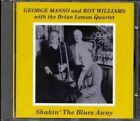 Shakin' the Blues Away by George Masso (CD, Zephyr)