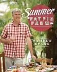 Summer on Fat Pig Farm by Matthew Evans (Hardback, 2016)