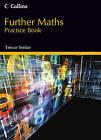 Further Maths Practice Book by Trevor Senior (Paperback, 2013)
