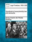 Handbook of Executorship Law and Accounts. by Devey Fearon De L Ranking (Paperback / softback, 2010)