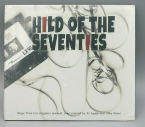 Child of the Seventies Songs from the Original Musical Play by Al Agate