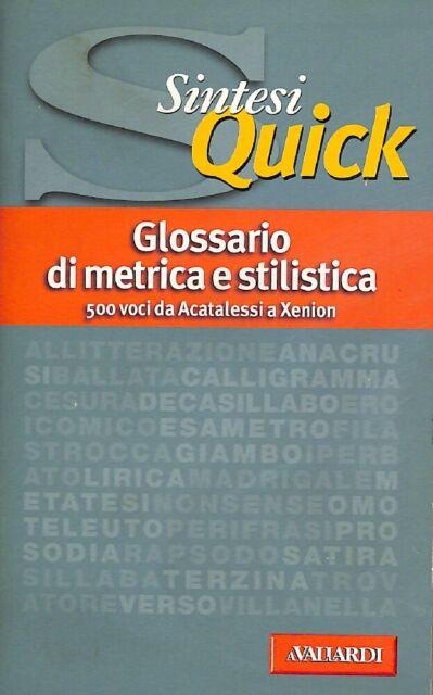 Glossario di metrica e stilistica - AA.VV. - Ed. A. Vallardi U092