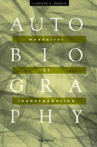 Autobiography: Narrative of Transformation, , Barros, Carolyn A., Good, 1997-12-