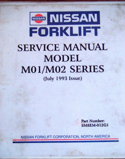 nissan forklift m01 m02 series service manual ebay rh ebay com nissan electric forklift service manuals nissan electric forklift specifications