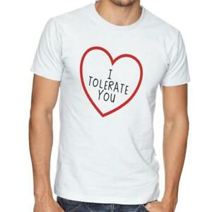 52d1f5640 I Tolerate You - T-Shirt Gift - Mens/Womens Funny Valentines Day ...