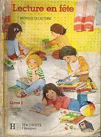 Méthode Lecture en fête * Livret 1 * CP  lecture * manuel scolaire primaire