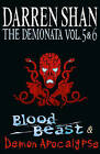 The Demonata - Volumes 5 and 6 - Blood Beast/Demon Apocalypse by Darren Shan (Paperback, 2011)