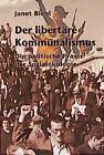 Der Libertäre Kommunalismus von Janet Biehl (1998, Taschenbuch)