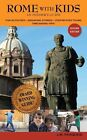 Rome with Kids: An Insider's Guide by J M Pasquesi (Paperback, 2014)