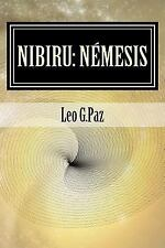 Nibiru: Némesis by Leo Paz (2015, Paperback)