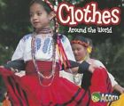 Clothes Around the World by Clare Lewis (Paperback / softback, 2014)