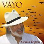 Corazon Tropical by Vayo (CD, Sep-2011, Pantaleon Records)
