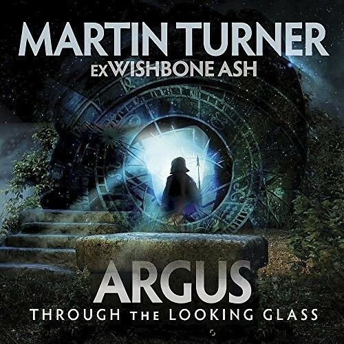 Martin (Ex-Wishbone - Argus Through The Looking Glass [New CD] UK - I