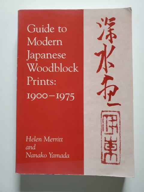 Guide To Modern Japanese Woodblock Prints: 1900-1975, Merritt/Yamada, Softcover