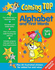 Coming Top: Alphabet and First Words - Ages 3-4: 60 Gold Star Stickers - Plus 30 Illustrated Stickers for Added Fun and Value by Louisa Somerville (Paperback, 2015)