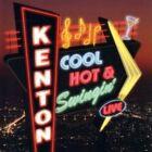 Cool Hot and Swingin' by Stan Kenton (CD, Jun-2007, Tantara Records)
