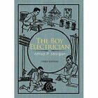 The Boy Electrician by Alfred P Morgan (Paperback / softback, 2013)