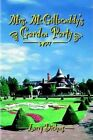 Mrs. Mcgillacuddy's Garden Party 9780759692442 by Larry Dickens Paperback