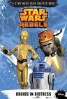 Star Wars Rebels: Droids in Distress by Michael Kogge (Paperback / softback, 2014)