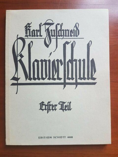 """alt Karl Zuschneid ~ /"""" Klavierschule /"""" Erster Teil"""