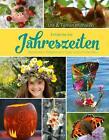 Entdecke die Jahreszeiten von Tilman Michaöski und Ute Michalski (2015, Gebundene Ausgabe)