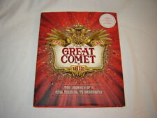 Natasha, Pierre The Great Comet of 1812 The Journey of a New Musical to Broadway