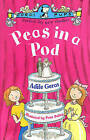 Peas in a Pod by Adele Geras (Paperback, 2000)