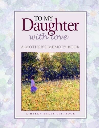 1 of 1 - Very Good, To My Daughter with love (Helen Exley Giftbooks), Various, Book