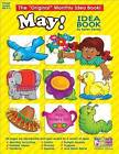 May Monthly Idea Book by Scholastic (Paperback / softback, 2003)