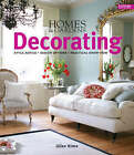 Homes & Gardens  Decorating: Style Advice, Design Options, Practical Know-how by Giles Kime (Hardback, 2006)