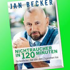 JAN BECKER | NICHTRAUCHER in 120 Minuten | So kommen Sie von der Zigarette(Buch)
