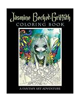 Jasmine Becket-griffith Coloring Book: A Fantasy Art Adventure Free Shipping