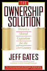 The Ownership Solution: Toward a Shared Capitalism for the 21st Century by Jeff Gates (Paperback, 1999)